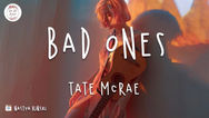 Tate McRae - Bad Ones (Official Music Video)