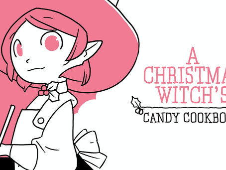 Crowdfunding Worth Your Time & Money: A Christmas Witch's Candy Cookbook