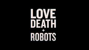 Working Through The Queue: Love, Death + Robots Season 2 (2021)
