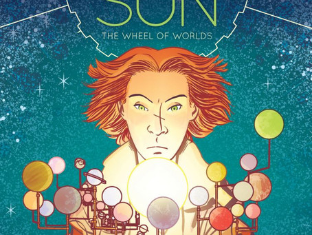 Reading Pile: Brass Sun: The Wheel of Worlds HC