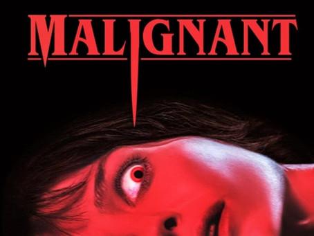Working Through The Queue: Malignant (2021)