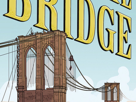 Review: The Bridge: How The Roeblings Connected Brooklyn To New York GN