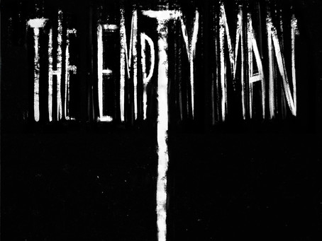 Working Through The Queue: The Empty Man (2020)
