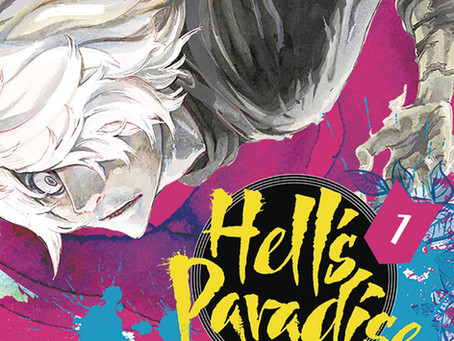 Review: Hell's Paradise: Jigokuraku Vol 1