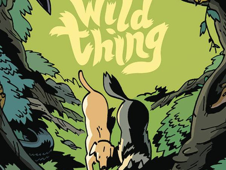 Review: Wild Thing: Or My life As A Wolf HC