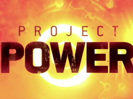 Review: Project Power (2020)