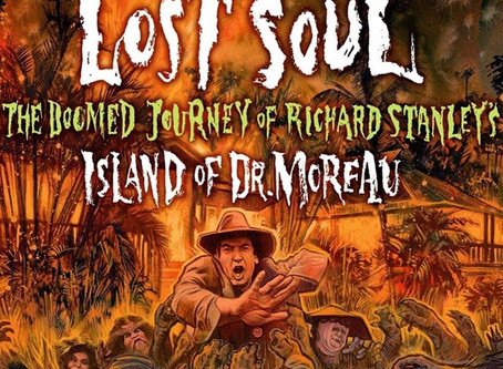 Review- Lost Soul: The Doomed Journey of Richard Stanley's Island of Dr. Moreau (2015)