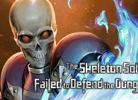 Reading Pile: The Skeleton Soldier Failed to Defend the Dungeon