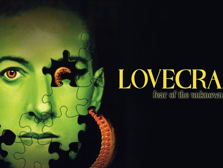 Working Through The Queue: Lovecraft: Fear of the Unknown (2008)