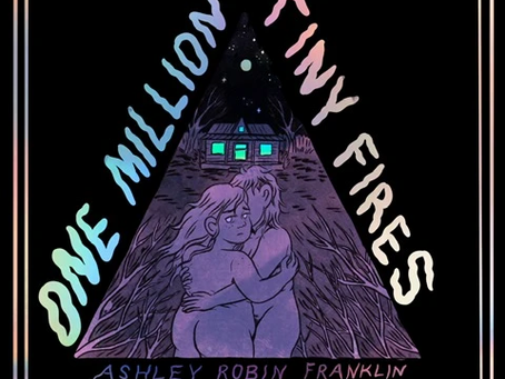Review: One Million Tiny Fires