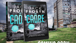 The Cadre - Book 4 in the Jake Tanner crime thriller series COMING SOON