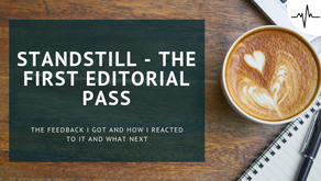 Standstill - the first editorial pass