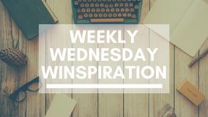 Weekly Wednesday Winspiration