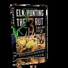 elk f=hunting the 3 rut.png