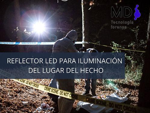 REFLECTOR LED PARA ILUMINACIÓN DEL LUGAR DEL HECHO
