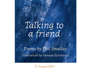 Talking to a Friend - Poems by Phil Smalley