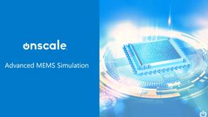 影音 - Advanced MEMS Simulation in OnScale