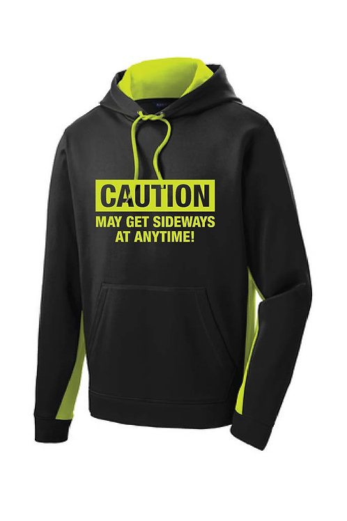 Caution May Get Sideways Hooded Sweatshirt