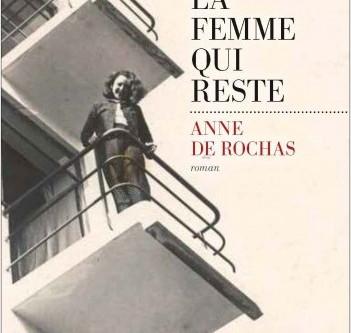 8 Octobre 2020 19h - Anne de Rochas -          La femme qui reste