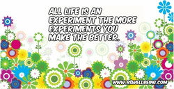 the life is an experiment