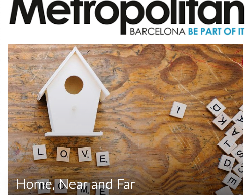 New article featured in Metropolitan Magazine: Home, Near and Far