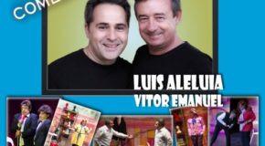 """LUÍS ALELUIA E VÍTOR EMANUEL LEVAM À VILA DA MARMELEIRA A COMÉDIA """"SAÍDOS DA CASCA"""""""