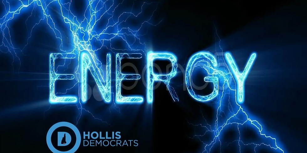 Hollis Democrats September Meeting - All About Energy