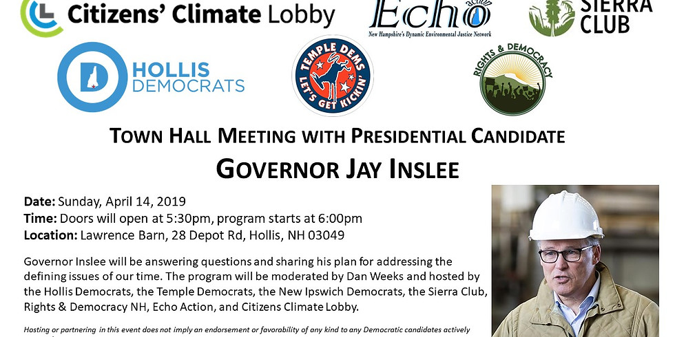 Town Hall Meeting with Presidential Candidate Jay Inslee