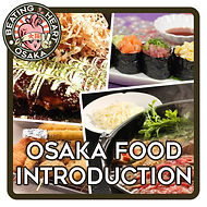 Osaka tourist advice & guided tours - Japanese foods introductions