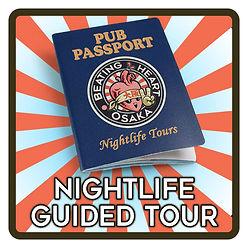 Osaka, Namba, nightlife tour - Pub Passport Osaka