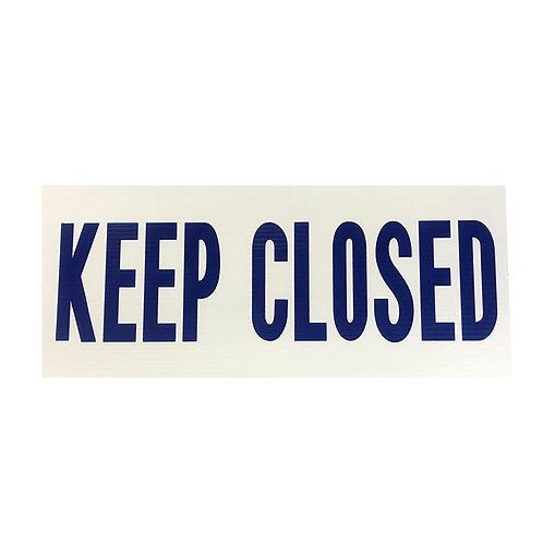 SI07 Keep Closed sign