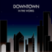 Downtown - Single.png