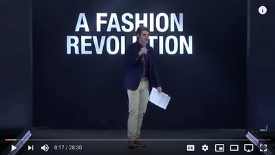 A Fashion Revolution, Man on stage, links to YouTube Video