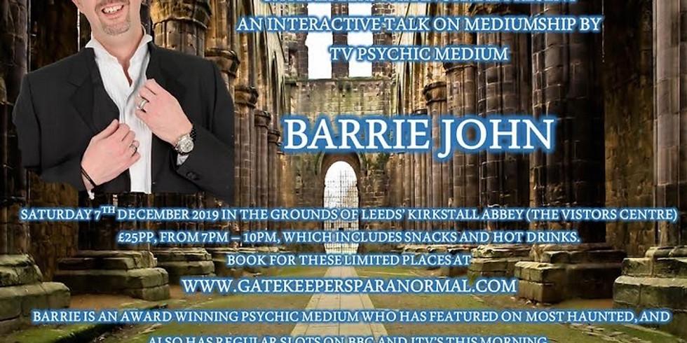 Charity Talk - TV Psychic Medium, Barrie John with a mediumship demonstration and talk