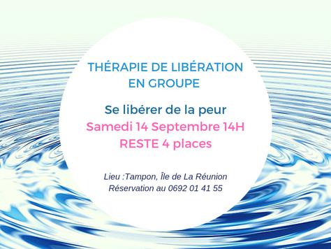 Se libérer de la peur, Libération collective samedi 14 Septembre 14H, reste 4 places