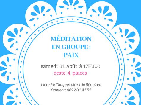 Méditation collective : Thème PAIX, le 31/08/19 reste 4 places