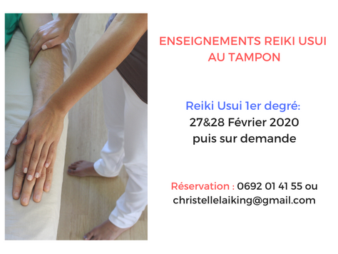 Reiki Usui 1er degré au tampon, 27&28 Février 2020 puis sur demande