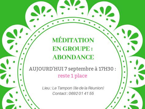 Méditation Abondance aujourd'hui, reste 1 place