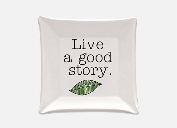 Live a Good Story Trinket Dish