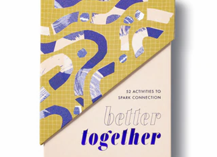 Better Together - 52 Weeks of Activities