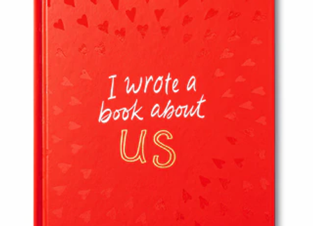 I Wrote a Book about us! Fill in the blank for someone special
