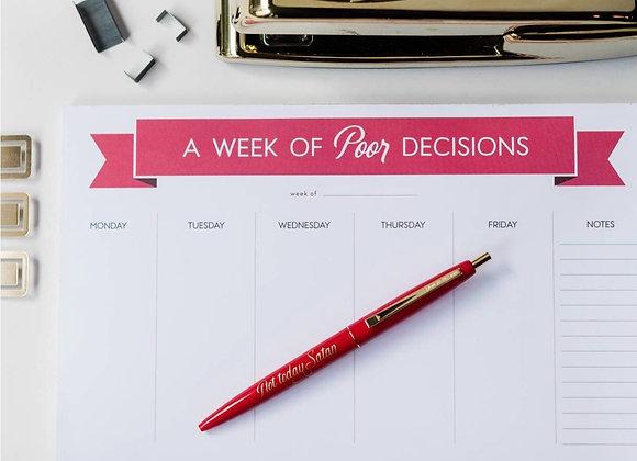 A Week of Poor Decisions Planner