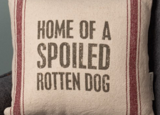 Throw Pillow - Home Of A Spoiled Rotten Dog
