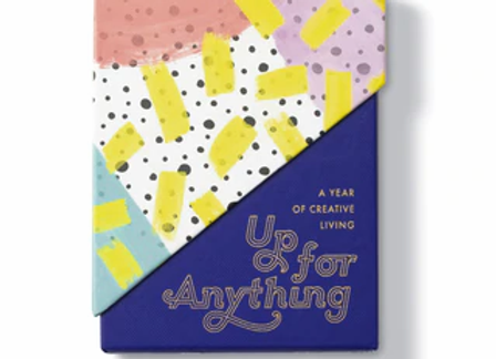 Up For Anything - Spark a YEAR of creative living