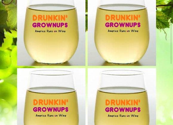 DRUNKIN GROWNUPS | Shatterproof Wine Glass | Stemless 4 pieces