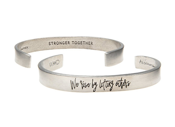 We Rise by Lifting Others - Quotable Cuff Bracelet