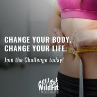 Want to be WildFit?  Start on May 21st 2018 with your challenge.