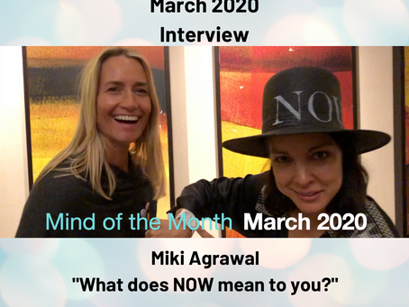 Mind of the Month Miki Agrawal march 2020