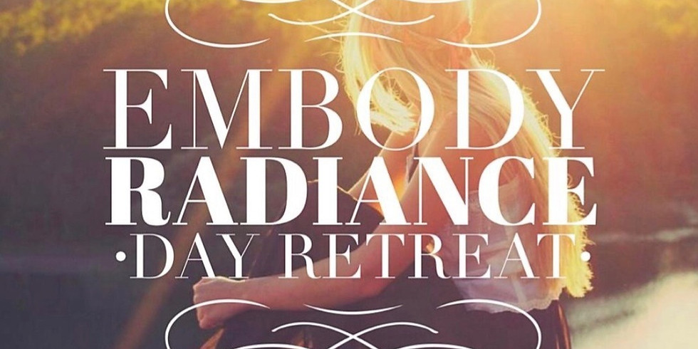 13 Feb 2020 Embody Radiance Day Retreat