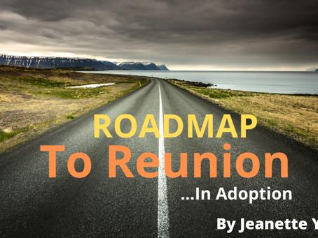 Roadmap to Reunion: A Framework for a Successful Adoption Reunion